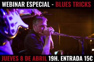 WEBINAR –ESPECIAL BLUES TRICKS @ EVENTO ONLINE