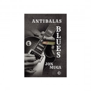 ANTIBALAS BLUES MUGA, JON
